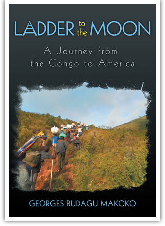 Ladder to the Moon - A Journey from the Congo to America